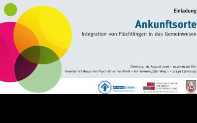 """""""Ankunftsorte"""" sind unser Thema am 16.8. in Lüneburg"""